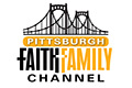 Pittsburgh Faith and Family Channel